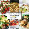 Easy Meal Plan Week #44