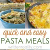 Quick Easy Pasta Meals For Busy Weeknights