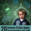20 Science Fiction Books for Boys