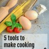 5 Tools To Make Cooking Speedy Quick