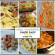 Meal Planning Made Easy Week #6