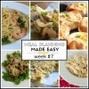 Meal Planning Made Easy Week #7