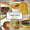 Meal Planning Made Easy Week #14