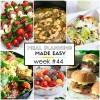 Easy Meal Plan Week #44
