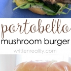 This Portobello Mushroom Burger is Amazingly Delicious