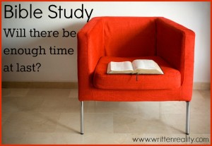 Bible Study: Will there be enough time at last?