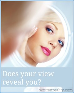 does your view reveal you