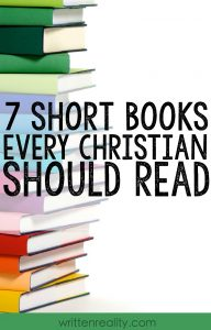 7 Short Books All Christians Should Read