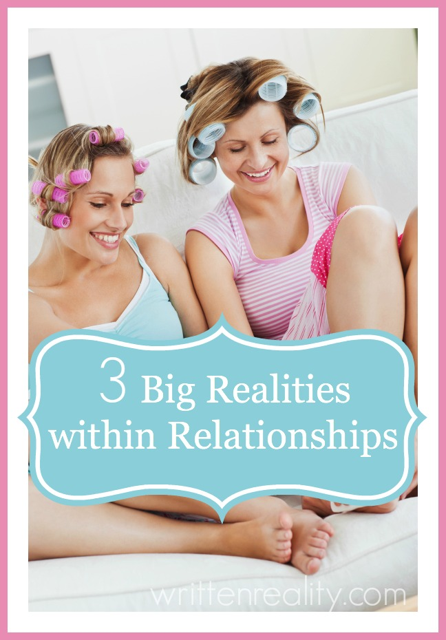 3 Big Realities within Relationships