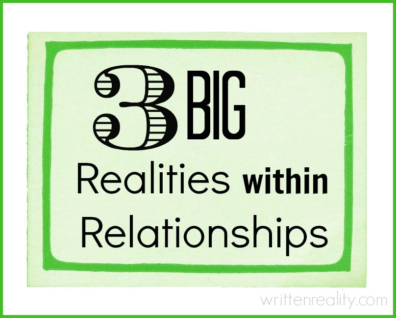 3 realities within relationships