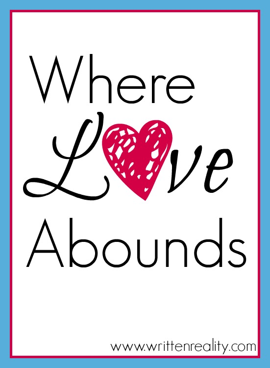 Where Love Abounds