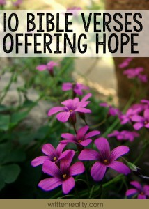 These 10 bible verses on hope are great to memorize and share with others.
