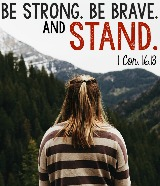 be strong brave and stand