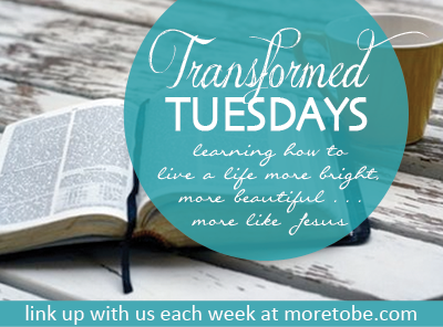 Join me for Transformed Tuesday - Written Reality
