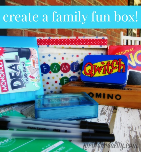 Create a Family Fun Box