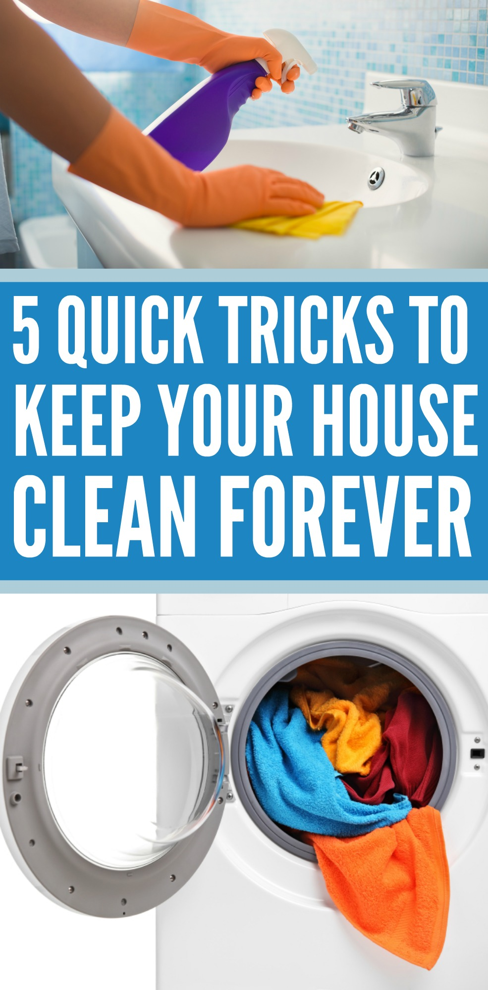 5 Quick Tricks To Keep Your House Clean Forever Written