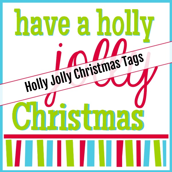 Printable Holly Jolly Christmas Tags