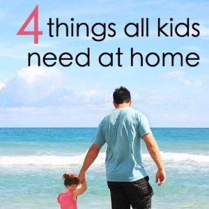 4 Things All Kids Need