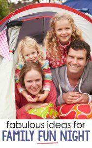 5 Fabulous Ideas for Family Fun Night