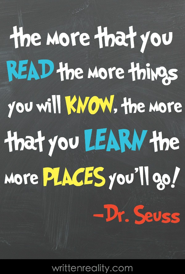 Dr seuss quotes for kids written reality - Reading quotes pinterest ...