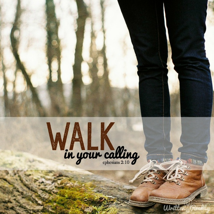 walk in your calling