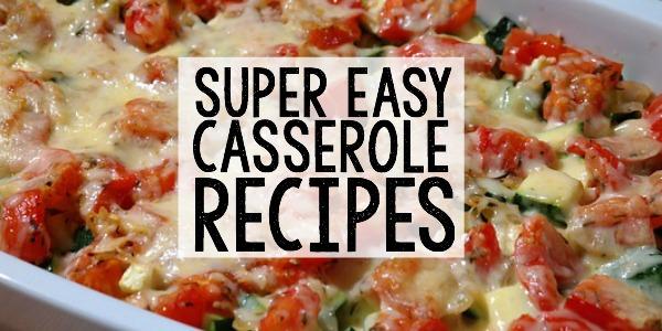 EASY CASSEROLE RECIPES