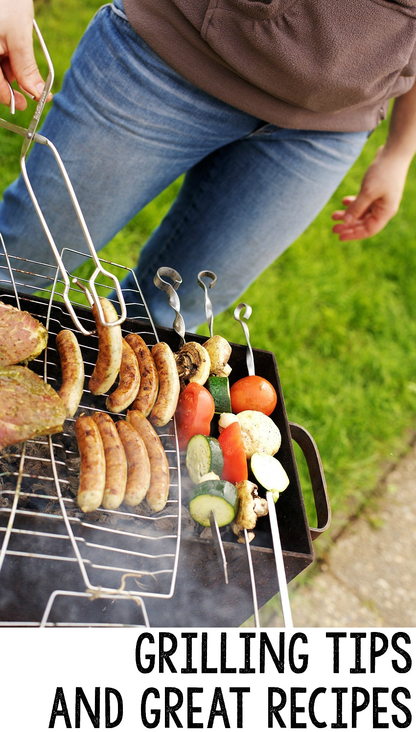 grilling tips and recipes