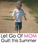let go of mom guilt