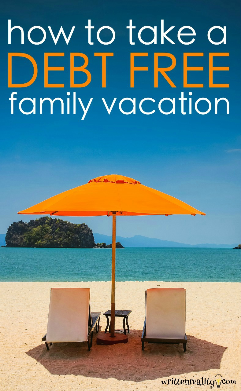take debt free family vacation