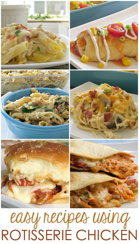best recipes using rotisserie chicken
