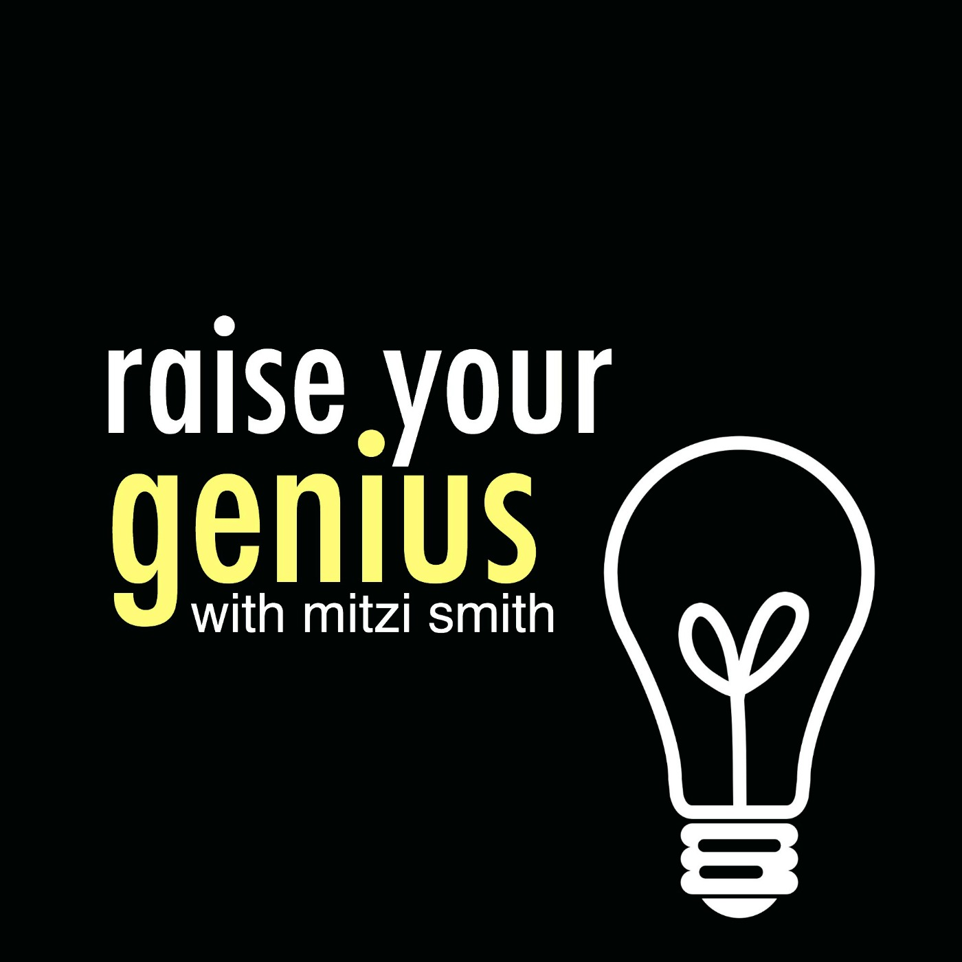 Raise Your Genius